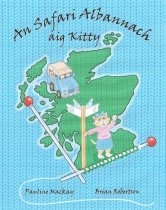 Kitty's Scottish Safari: Gaelic