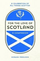 For the Love of Scotland (Aug)