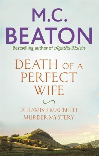 Hamish Macbeth 4: Death of a Perfect Wife (May)