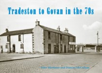 Tradeston to Govan in the 70s