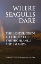 Where Seagulls Dare: Best of the Highlands & Islands (Kessok