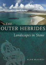 Outer Hebrides: Landscapes Set in Stone (May)