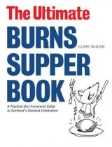 Ultimate Burns Supper Book, The (Feb)