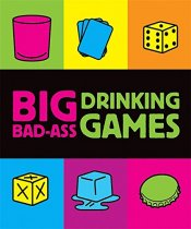Big Bad Ass Drinking Games Kit