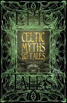 Epic Celtic Myths & Tales