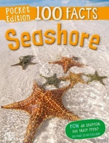 100 Pocket Facts: Seashore
