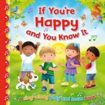 If You're Happy & You Know It Sing Along Board Book (Sep)