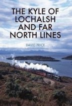Kyle of Lochalsh & the Far North Lines