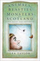 Animals, Beasties & Monsters of Scotland (Mar)