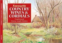 Favourite Country Wines & Cordials Recipes