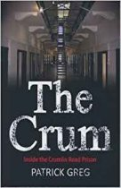 Crum: Inside the Crumlin Road Prison