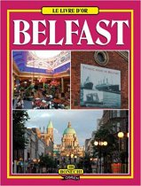 Golden Book Of Belfast (French Edn)