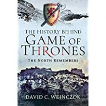History Behind Game of Thrones: North Remembers (May)