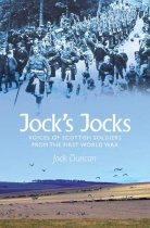 Jock's Jocks: Great War Described by Veterans (Apr)