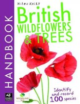 British Wildflowers & Trees Handbook (Miles Kelly)