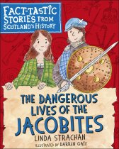 Dangerous Lives of the Jacobites, The (Jul)