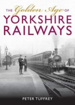 Golden Age of Yorkshire Railways, The (Jun)