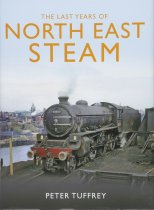 Last Years of North East Steam, The (Jun)