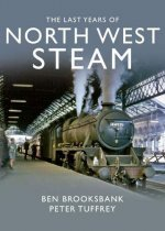 The Last Years of North West Steam (Jun)