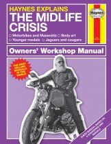 Haynes Explains The Midlife Crisis (Sep)