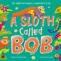 Sloth Called Bob, A (Mar)