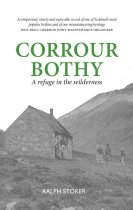 Corrour Bothy: Refuge in the Wilderness (May)