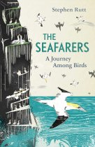 Seafarers, The:A Journey Among Birds (Oct)