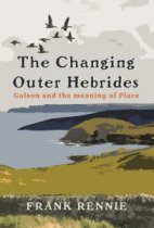 Changing Outer Hebrides, The (Dec)
