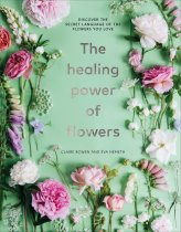 Healing Power of Flowers, The (Apr)