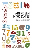 Aberdeen in 100 Dates