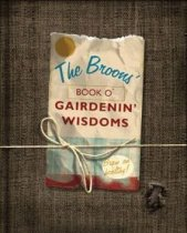 Broon's Book O' Gairdnin' Wisdoms