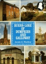 Burns Lore of Dumfries & Galloway