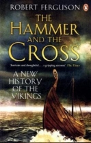 Hammer and the Cross: New History of the Vikings