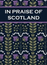 In Praise of Scotland