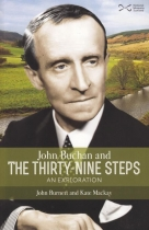 John Buchan & the Thirty Nine Steps - An Exploration