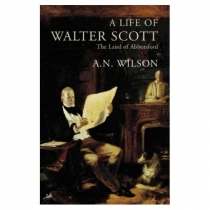 Life Of Walter Scott: The Laird of Abbotsford