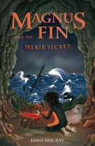 Magnus Fin & the Selkie Secret