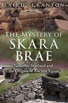 Mystery of Skara Brae:Neolithic Scotland, The (Dec)