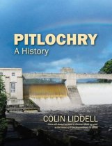 Pitlochry: A History