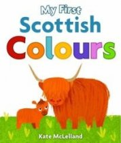 My First Scottish Colours Board Book