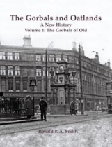 Gorbals and Oatlands A New History Volume 1