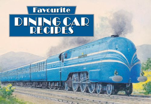 Favourite Dining Car Recipes