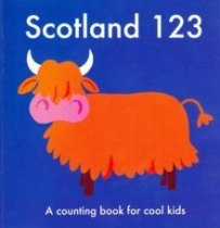 Scotland 123: A Counting Book