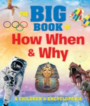 Big Book of How When and Why