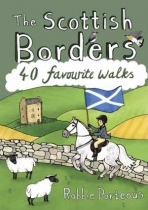 Scottish Borders: 40 Favourite Walks