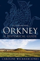 Orkney Historical Guide  New Edition