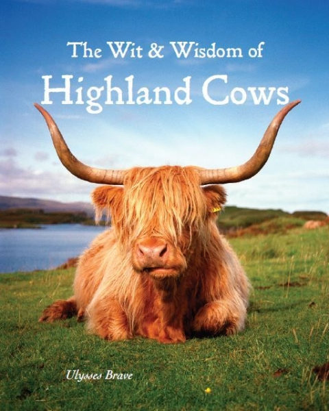 Wit & Wisdom of Highland Cows (JanRP)