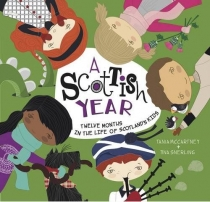 Scottish Year - 12 Months of Life of Scotland's Kids