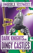 Horrible Histories: Dark Knights & Dingy Castles