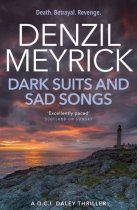 DCI Daley 3: Dark Suits & Sad Songs